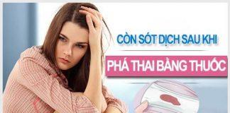 Tất tần tật thông tin về phá thai bằng thuốc còn sót dịch