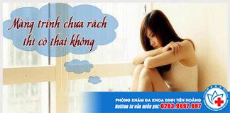 mang-trinh-chua-rach-co-thai-khong