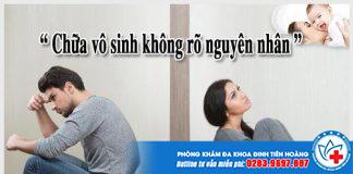 chua-vo-sinh-khong-ro-nguyen-nhan-2