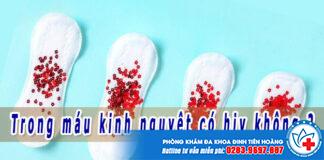Trong máu kinh nguyệt có hiv không