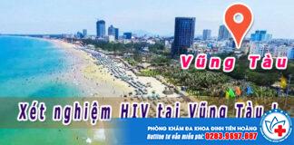 Địa điểm xét nghiệm hiv ở Vũng Tàu