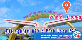 Địa chỉ xét nghiệm hiv ở vĩnh long
